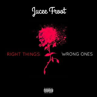 Right Things Wrong Ones [Explicit]