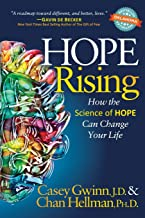 Hope Rising: How the Science of HOPE Can Change Your Life