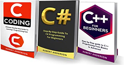 Programming in C, C#, C++: 3 Manuscripts - The most comprehensive tutorial about C, C#, C++ from basics to advanced (Programming for Beginners, Coding)