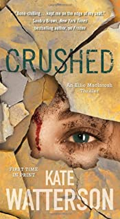Crushed: An Ellie MacIntosh Thriller (Detective Ellie MacIntosh (5))
