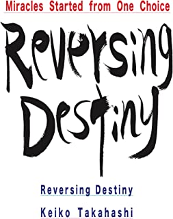 Reversing Destiny: Miracles Started from One Choice
