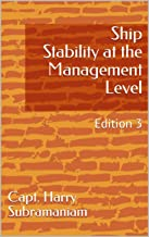 Ship Stability at the Management Level: Edition 3 (Nutshell Series Book 6)