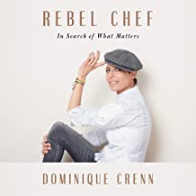 Rebel Chef: In Search of What Matters