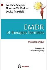 EMDR et thérapies familiales : Manuel pratique Paperback
