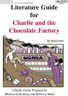 Literature Guide for Charlie and the Chocolate Factory