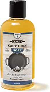 Cast Iron Soap (12 ounces) by CLARK'S | 100% Plant Based Castile & Coconut Soap | Vegan Friendly | No Detergents, Parabens, or Synthetic Foaming agents | Specially Formulated for Cast Iron Cookware