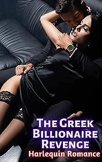 The Greek Billionaire Revenge (Harlequin Romance)