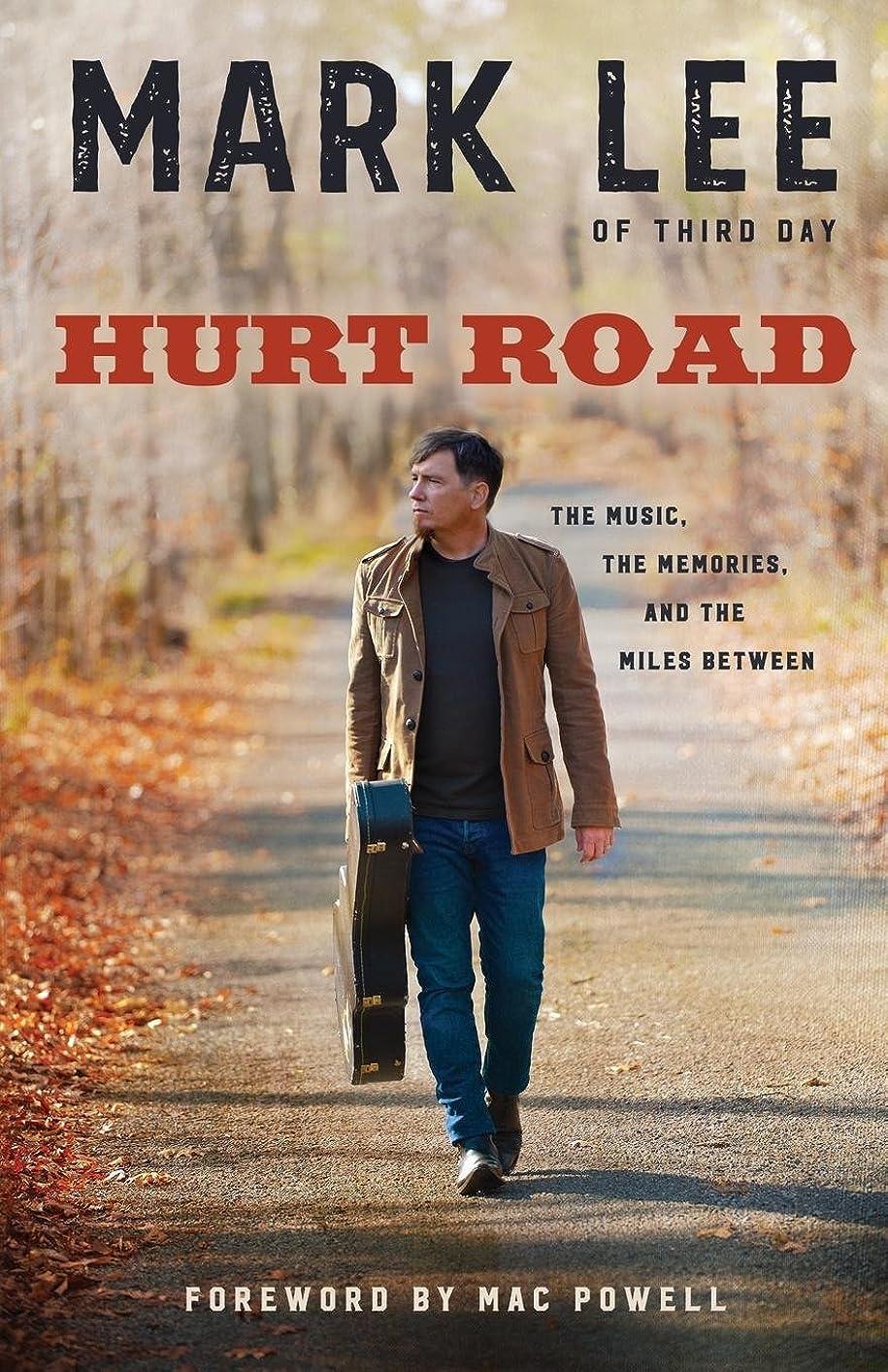 相互接続寓話広がりHurt Road: The Music, the Memories, and the Miles Between