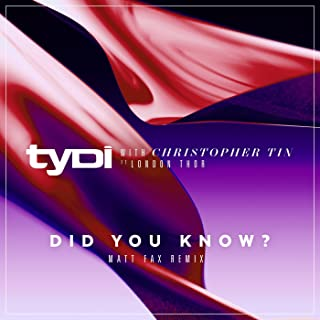 Did You Know? (with Christopher Tin, feat. London Thor) (Matt Fax Remix)