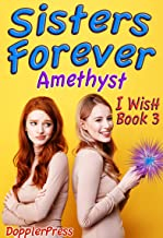 Sisters Forever (I Wish Book 3) (English Edition)