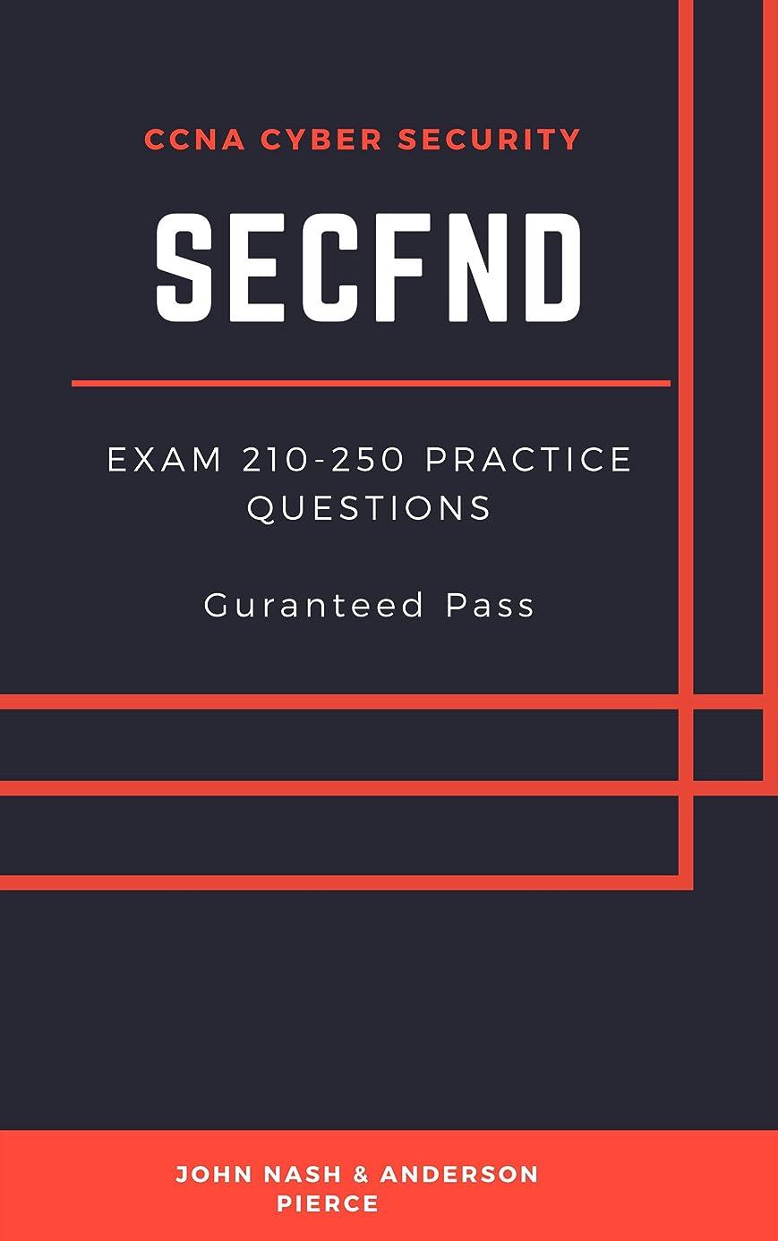 画面投資するスポーツマンCISCO SECFND Practice Questions: CCNA Cisco Cyber Security (English Edition)