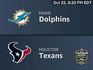 Thursday Night Football live services internal testing : Miami Dolphins vs. Houston Texans 2018-08-17T07:03:01Z