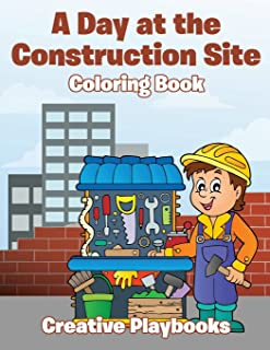 A Day at the Construction Site Coloring Book