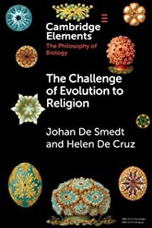 The Challenge of Evolution to Religion (Elements in the Philosophy of Biology)