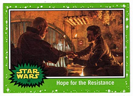 #40 Hope for the Resistance 199 Star Wars The Last Jedi White Base Card