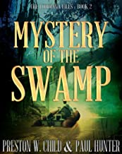 Mystery of the Swamp (The Louisiana Files Book 2)