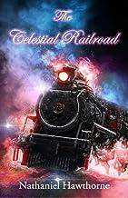 The Celestial Railroad (English Edition)