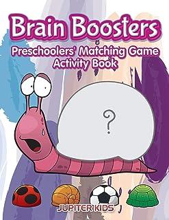 Brain Boosters: Preschoolers' Matching Game Activity Book