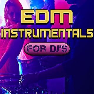 EDM Instrumentals for DJ's