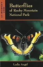 Butterflies Of Rocky Mountain National Park: An Observer's Guide