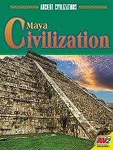 Maya Civilization (Ancient Civilizations)