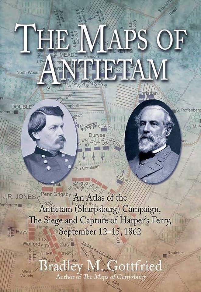 圧縮された不従順安定しましたThe Maps of Antietam, eBook Short #2: The Siege and Capture of Harpers Ferry, September 12-15, 1862 (English Edition)