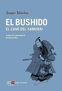 El Bushido, El Camí Del Samurai (El far)