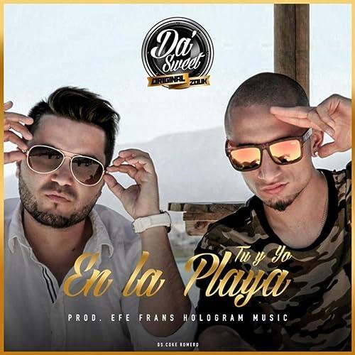 Tu Y Yo En La Playa By Da Sweet On Amazon Music