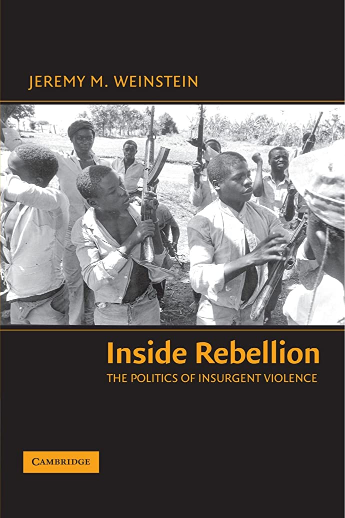 東特徴づけるホテルInside Rebellion: The Politics of Insurgent Violence (Cambridge Studies in Comparative Politics)