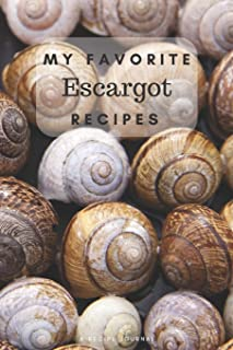 My favorite escargot recipes: Blank book for great snail recipes and meals