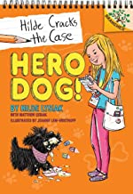 Hero Dog!: Branches Book (Hilde Cracks the Case #1) (Library Edition), 1: A Branches Book