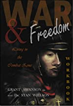 War & Freedom - Living in the Combat Zone Workbook: Personal Strategies for Spiritual Freedom and Power