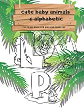 cute baby animals & alphabetic coloring book for kids and toddlers L H P: easy , toddler , animals , coloring books for ki...