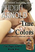 True Colors: A brilliant billionaire. A free spirit. A magic song. (The Magic Jukebox Book 2)