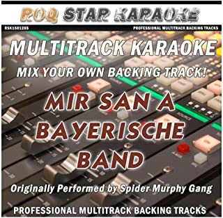 Multitrack Mir san a bayerische Band Originally Performed by Spider Murphy Gang