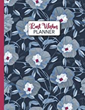 LAST WISHES PLANNER: An End of Life Organizer Workbook with Checklists to Keep Your Affairs In Order
