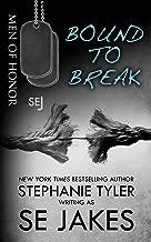 Bound To Break: Men of Honor