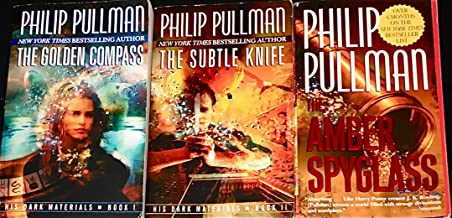 """'His Dark Materials' Books 1-3 By Philip Pullman: """"The Golden Compass,"""" """"The Subtle Knife,"""" """"The Amber Spyglass."""""""