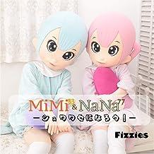 MiMi&NaNa シュワワセになろう!