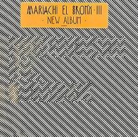 Mariachi El Bronx (III)