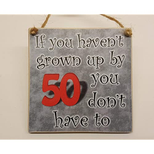 If You Havent Grown Up By 50 Dont Have To