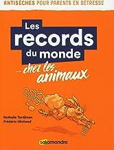 Les records du monde chez les animaux (50 antisèches pour parents en détresse)