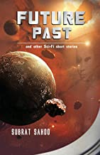 Future Past And Other Sci-Fi Short Stories: 1