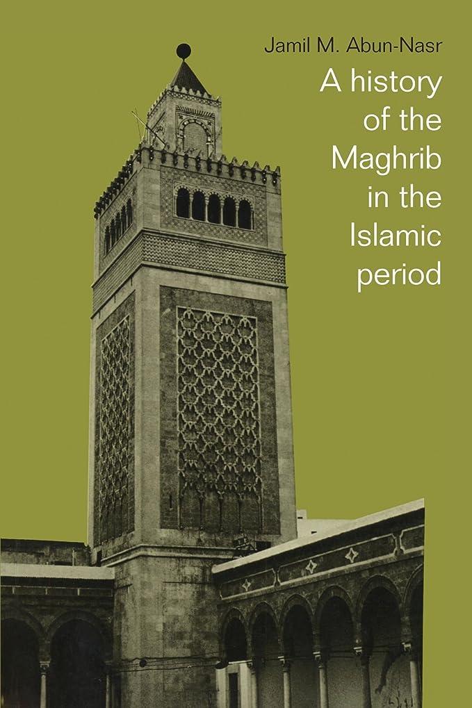 民主党哲学博士オセアニアA History of the Maghrib in the Islamic Period