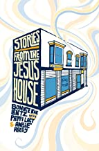 Stories From The Jesus House