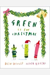 Green is for Christmas: From the creators of the #1 bestselling The Day the Crayons Quit Kindle Edition
