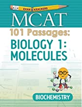 Examkrackers MCAT 101 Passages: Biology 1: Molecules: Biochemistry