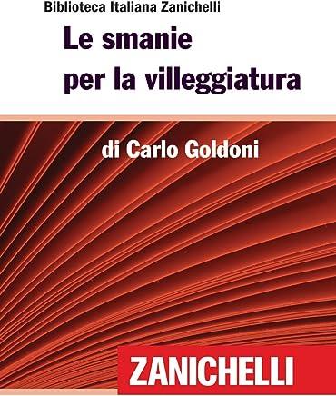 Le smanie per la villeggiatura (Biblioteca Italiana Zanichelli)