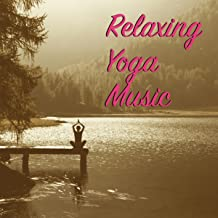 Relaxing Yoga Music - Yoga Meditation Music for Mind and Body