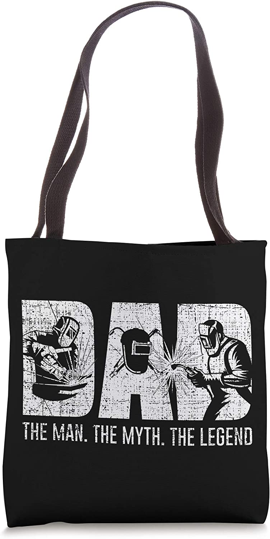 Welder Funny Welding Dad Man Myth Legend Father Tote Bag